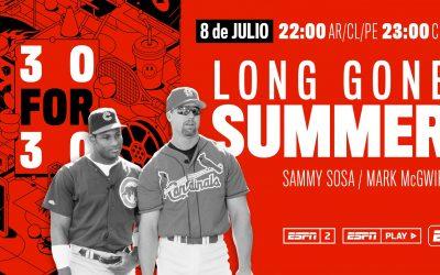 """ESPN 30×30: """"LONG GONE SUMMER"""" DE SAMMY SOSA Y MARK MCGWIRE"""