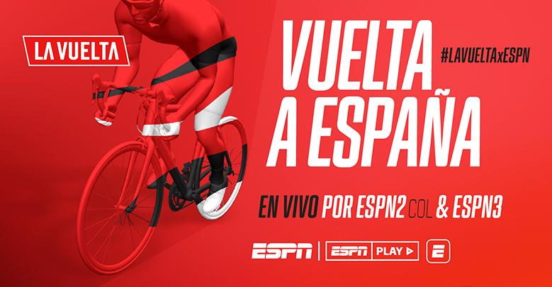 EL CICLISMO NO PARA: LA VUELTA A ESPAÑA EN VIVO POR ESPN & ESPN PLAY